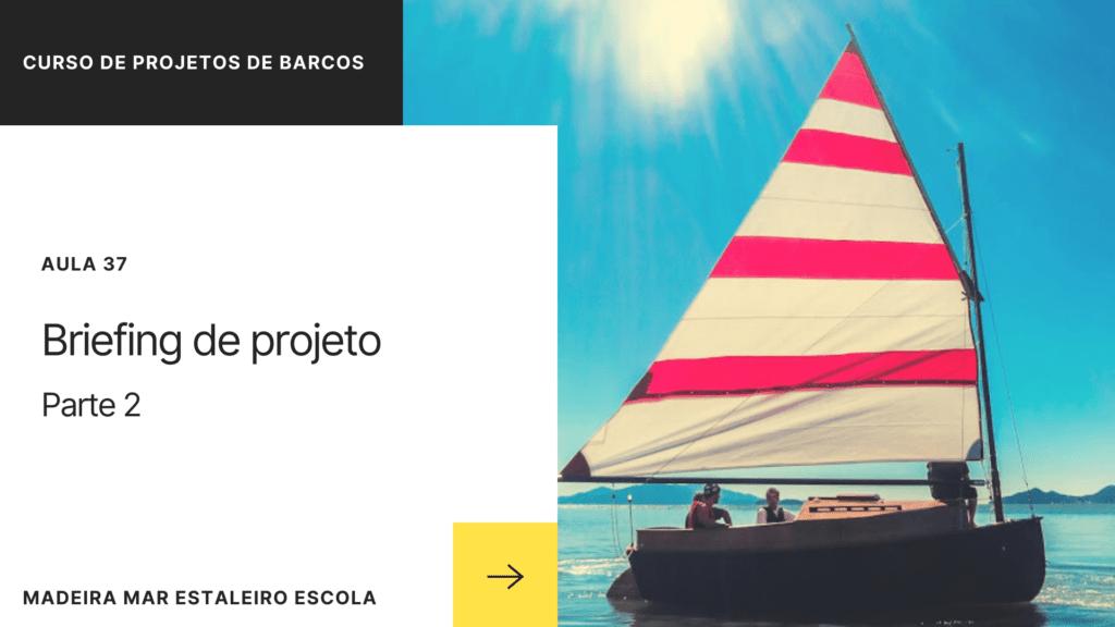 Aula 37 – Briefing de Projeto – parte 2
