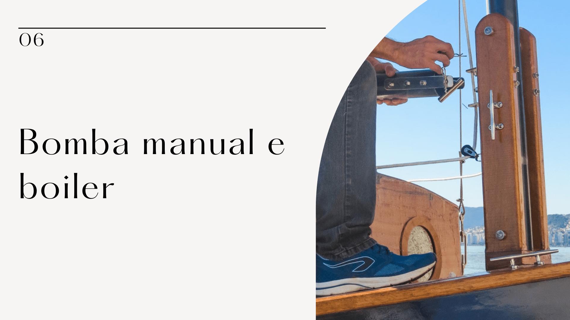 Aula 06 – Bomba manual e boiler