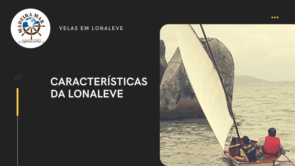 Aula 07 – Características da Vela de Lona Leve